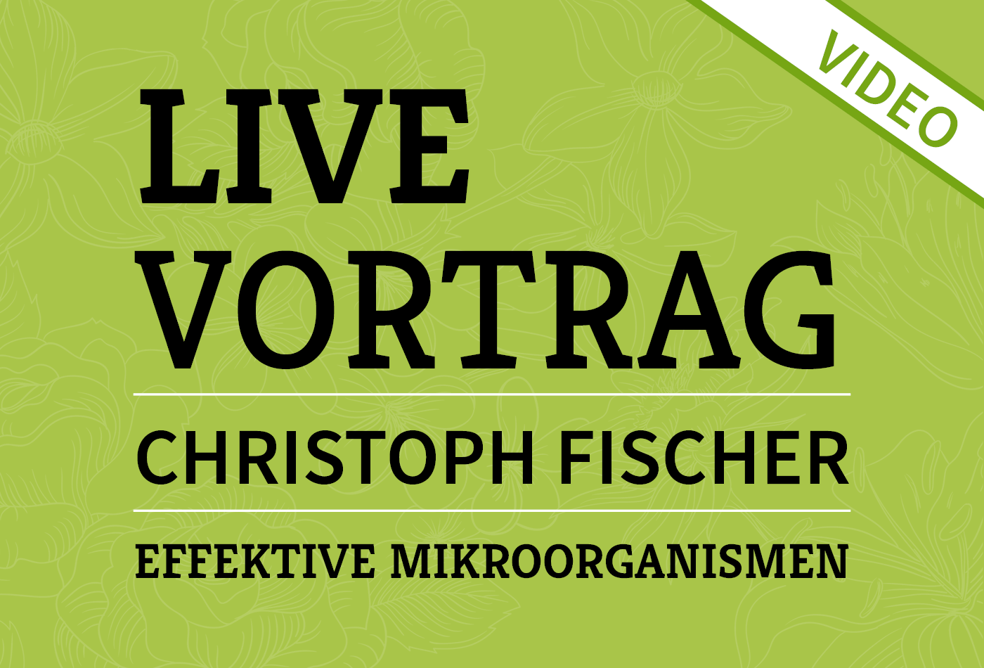 Vortrag Effektive Mikroorganismen